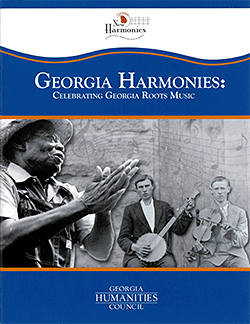"Debby Holcombe, Cover of booklet for ""Georgia Harmonies: Celebrating Georgia Roots Music,"" 2012. Image courtesy of the Center for Public History, University of West Georgia."