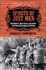 Cover of Charles D. Thompson, Jr., Spirits of Just Men: Mountaineers, Liquor Bosses, and Lawmen in the Moonshine Capital of the World.