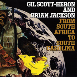 Cover of Gil Scott-Heron and Brian Jackson's From South Africa to South Carolina, 1976.