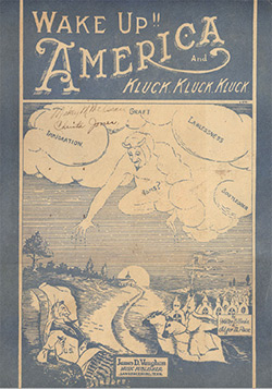 """Cover of Walter B. Seale and Adger M. Pace's """"Wake Up!! America and Kluck, Kluck, Kluck,"""" an explicitly racist song published by James Vaughn's songbook company in 1924."""