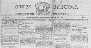 Cherokee Phoenix, New Echota, Georgia, April 10, 1828, Library of Congress, 97512373. Text from the article Atrocious Injustice, May 18, 1833, is available from the Sequoyah Research Center.