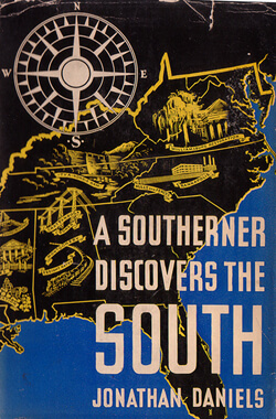 Book cover from Jonathan Daniels' A Southerner Discovers the South, 1938.