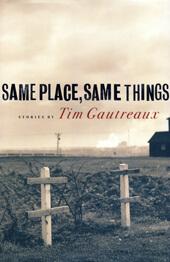 Same Place, Same Things