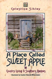 Celestine Sibley, A Place Called Sweet Apple