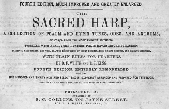 Title page of the fourth edition of The Sacred Harp, published in 1870. Image courtesy of Emory University Pitts Theology Library.