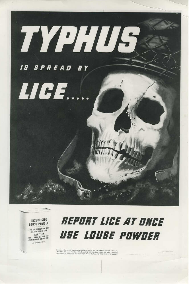 Typhus is spread by lice... Report lice at once; Use louse powder, ca. 1940. Courtesy of Wikimedia Commons. Creative Commons license CC BY 2.0.
