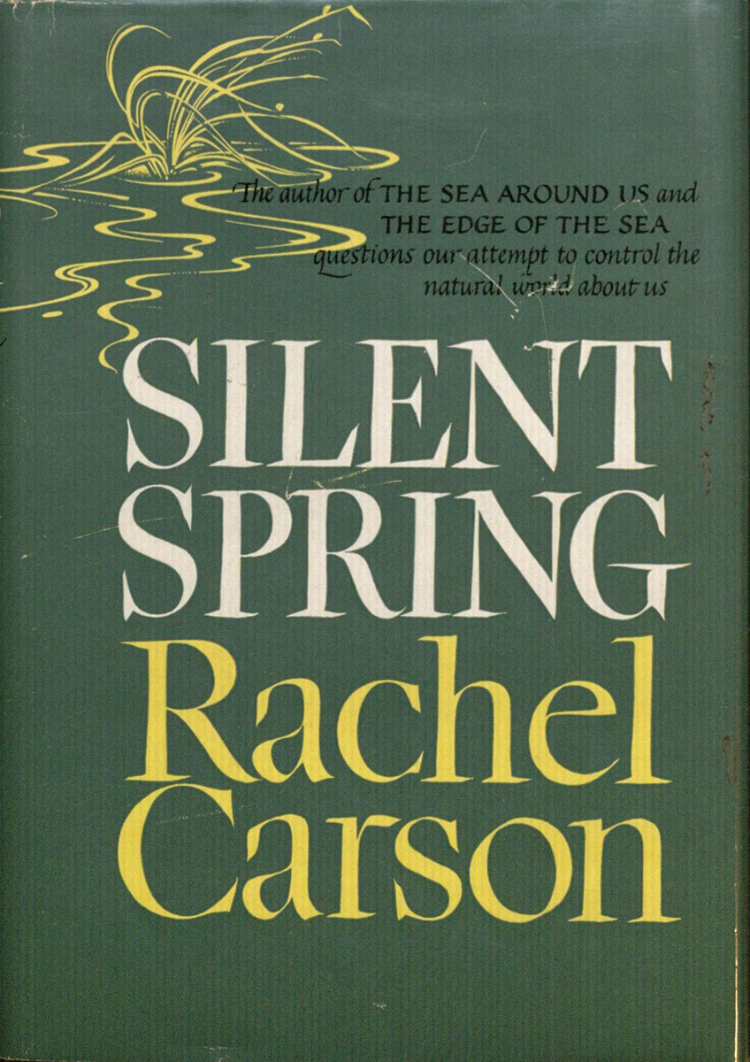 Cover to the first edition of Rachel Carson's Silent Spring (Boston: Houghton Mifflin, 1962).