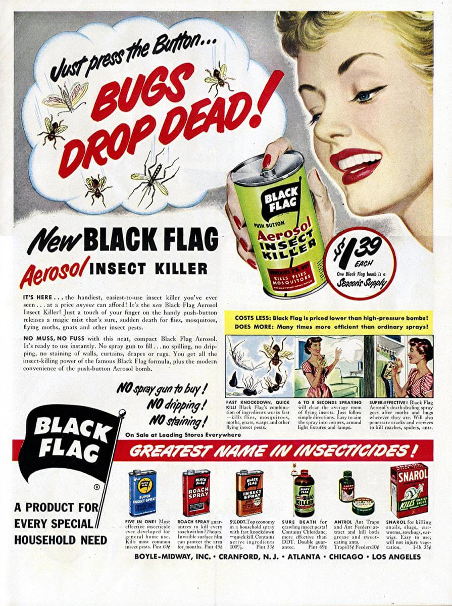 Black Flag Insect Killer advertisement from the June 19, 1950 issue of Life magazine. Scan by Flickr user clotho98. Creative Commons license CC BY-NC 2.0.