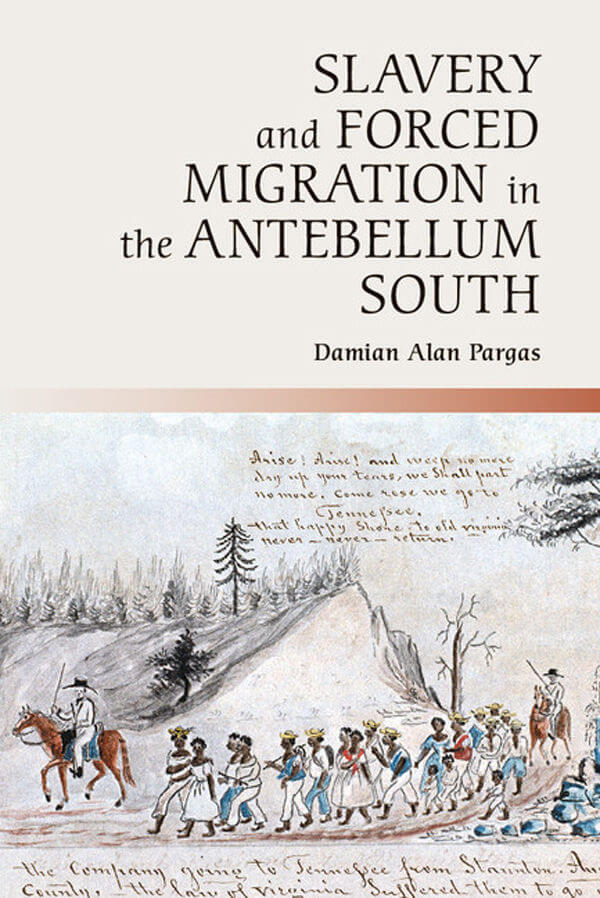 Cover, Slavery and Forced Migration in the Antebellum South.