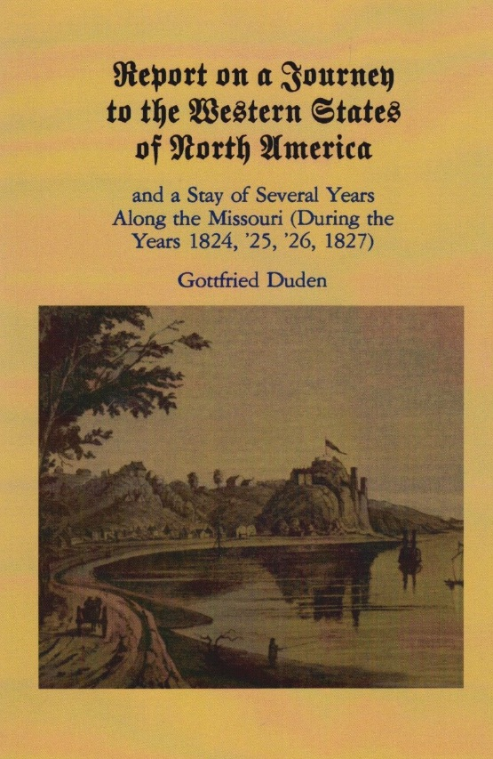 Cover of Gottfried Duden's Report on a Journey to the Western States of North America (Columbia: University of Missouri Press, 1980).
