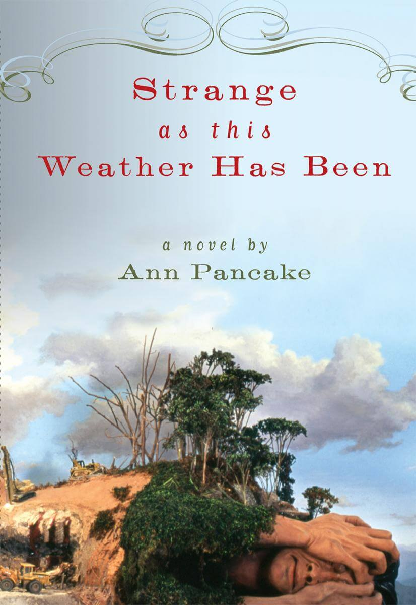 Cover of Ann Pancake's Strange as this Weather Has Been  (Berkeley, CA: Counterpoint Press/Shoemaker & Hoard, 2007). Cover design by Gerilyn Attebery featuring Jeff Chapman-Crane's The Agony of Gaia, which was created in response to the devastation caused by mining techniques such as mountaintop removal.
