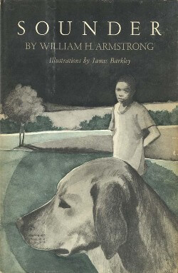 Cover of the book Sounder by William H. Armstrong showing an illustration of a dog and a young boy in the background.