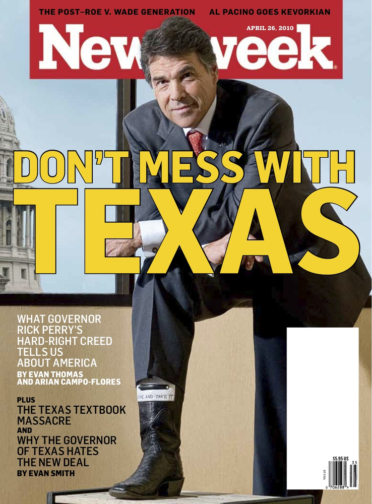 """Don't Mess with Texas,"" former Texas Govenor Rick Perry covers the April 26, 2010 issue of Newsweek. Scan by Flickr user MyEyeSees. Creative Commons license CC BY-NC-ND 2.0."