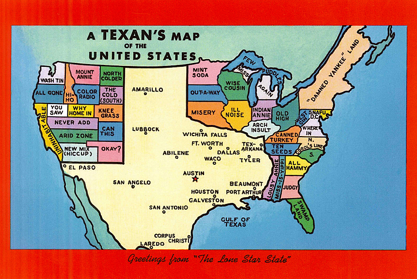 "A Texan's Map of the United States: Greetings from ""The Lone Star State,"" a postcard commonly sold in Texas. Courtesy of Virginia Stuart-Taylor, The Well-Travelled Postcard."