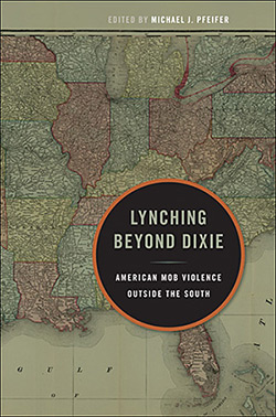 Cover of Lynching Beyond Dixie