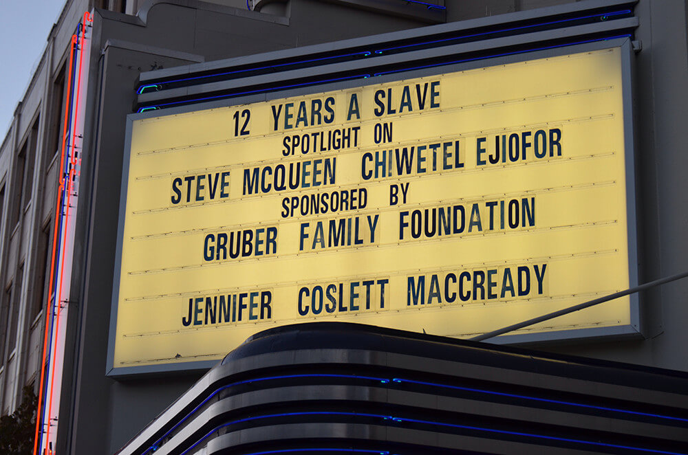 12 Years a Slave marquee at the 36th Mill Valley Film Festival, October 11, 2013. Photograph by Flickr user Steve Rhodes. Creative Commons license CC BY-NC-ND 2.0.