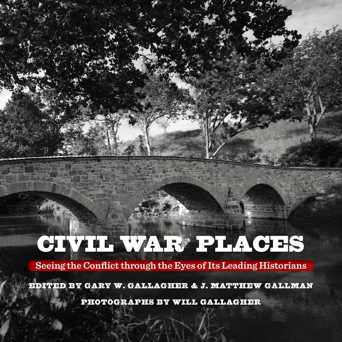 Cover, Civil War Places: Seeing the Conflict through the Eyes of Its Leading Historians