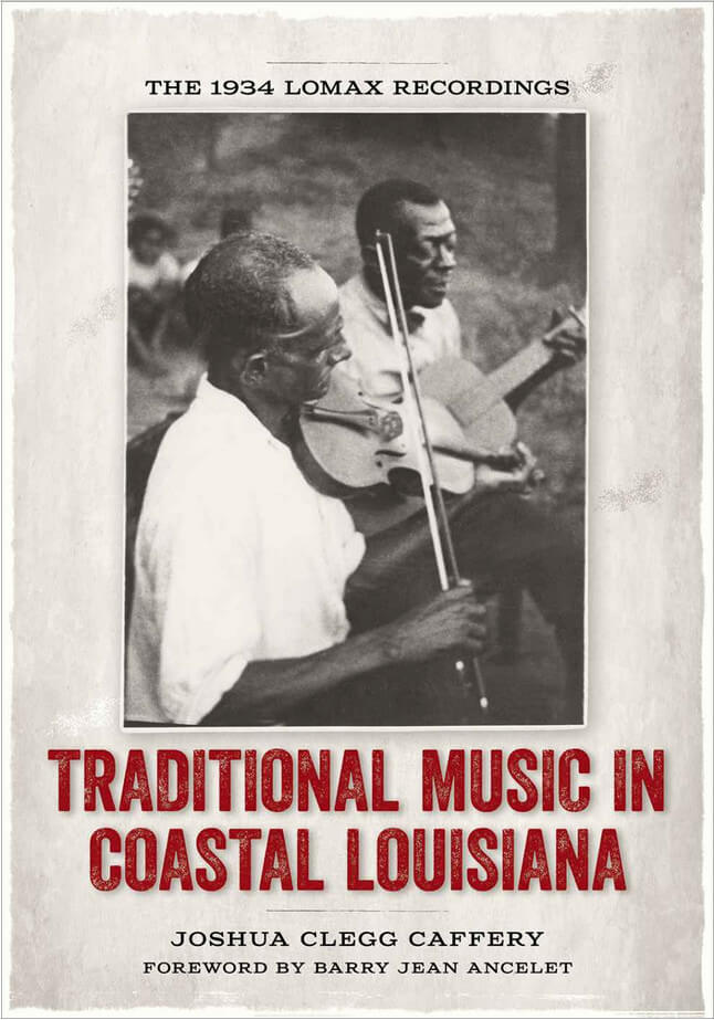 Cover of Joshua Clegg Caffery's Traditional Music in Coastal Louisiana.