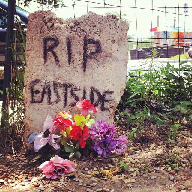 RIP Eastside, Long Live Eastside, Austin, Texas, May 20, 2014. Photograph by Flickr user Brent Dixon (CC BY-NC-ND 2.0).