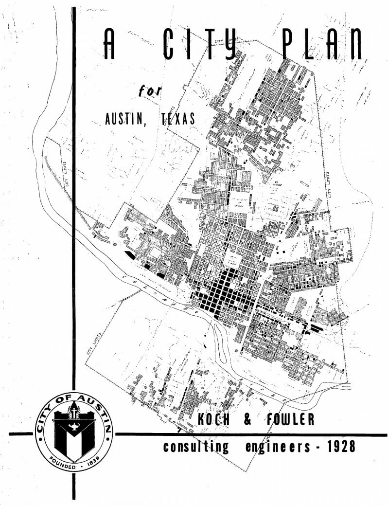 "Cover of Koch & Fowler's ""A City Plan for Austin, Texas,"" 1928."