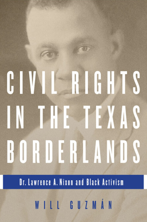 Cover, Civil Rights in the Texas Borderlands.