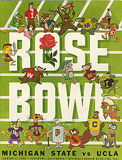 Program for the 1966 Rose Bowl featuring Michigan State vs. UCLA. The Michigan State Spartans won the 1954 and 1956 Rose Bowl games. However, the Spartans lost the 1966 match up with UCLA. Photograph reproduced by permission of the Duffy Daugherty Papers, Michigan State University Archives & Historical Collections, 1966. © Michigan State University.