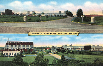 Monsanto Chemical Company, Anniston, Alabama, 1940. Postcard by EC Kropp Company. Monsanto acquired the Swann Chemical Company plant, located just west of Anniston, in 1935. Reproduced from Baptized in PCBs, 60. Courtesy of Ellen Spears.