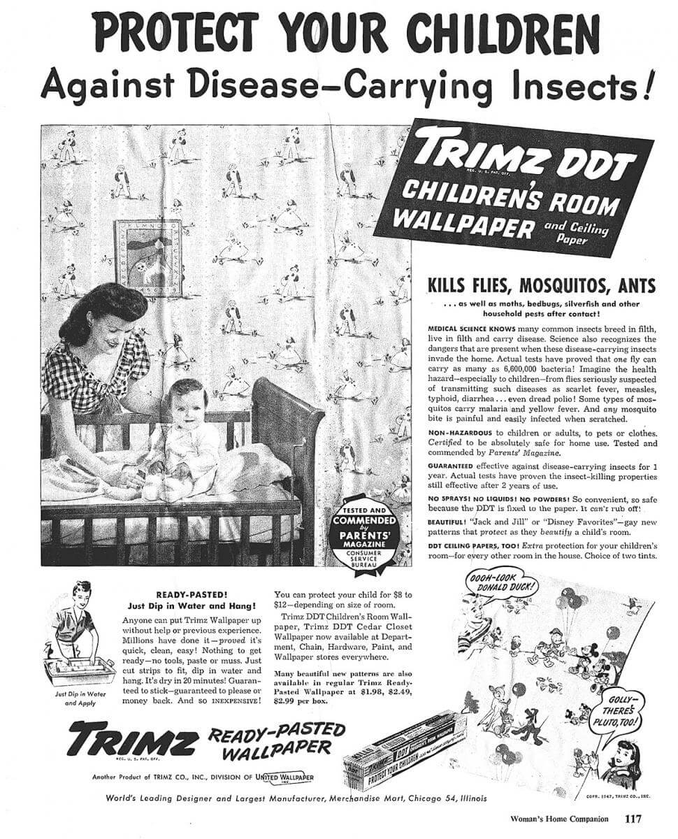 Advertisement for Trimz, DDT laced wallpaper, Woman's Home Companion, ca. mid-1940s. Scan by Flickr user gfpeck. Creative Commons license CC BY-ND 2.0.