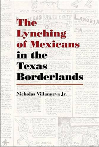 Cover, The Lynching of Mexicans in the Texas Borderlands