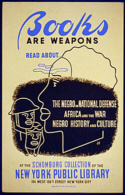 Books Are Weapons, poster by NYC WPA War Services, 1941–1943. Courtesy of the Library of Congress, Prints and Photographs Division, WPA Posters Collection, LC-USZC2-1124.
