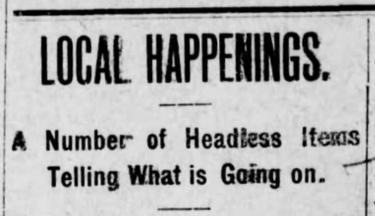 "Newspaper clippings from ""Local Happenings,"" Union Recorder (Milledgeville, GA), October 6, 1908, pg. 5. Public domain."