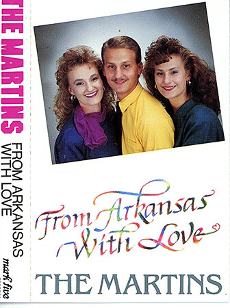 The Martins, From Arkansas with Love, early 1990s. Cassette tape cover. © The Martins.