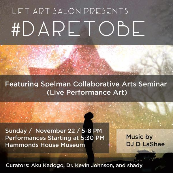 #DareToBe promotional materials, LiFT Art Salong Facebook page, November 22, 2015. Courtesy of Lift Art Salon.