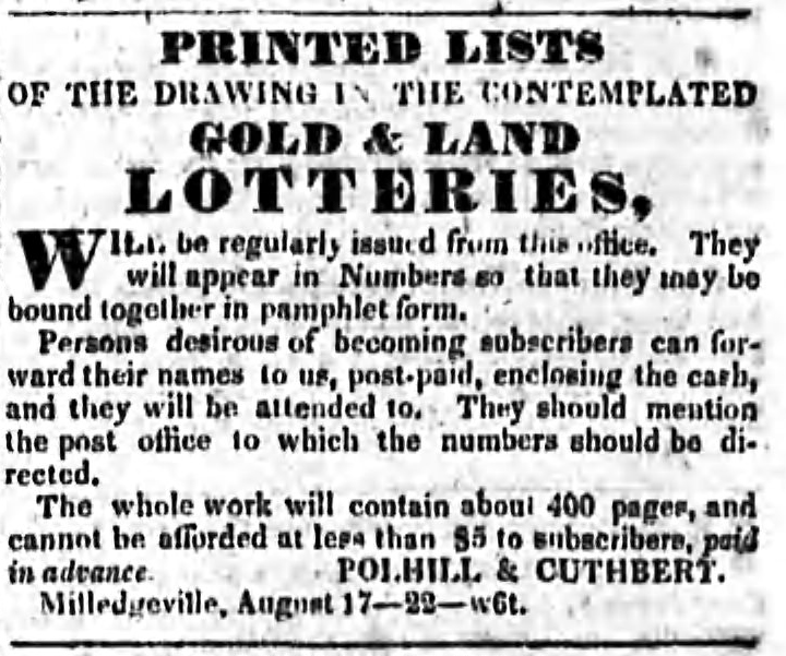 Advertisement for Gold and Land Lotteries. Published in the Southern Banner, August 17, 1832, p. 3. Athens Historic Newspapers Archive, Digital Library of Georgia.