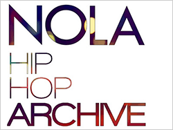 NOLA Hip Hop Archive jogo, 2012. Image courtesy of Holly Hobbs.