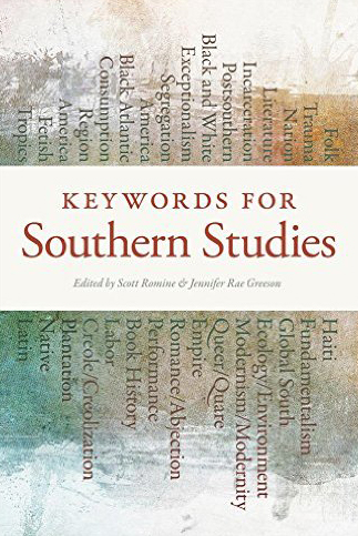 Cover, Keywords for Southern Studies.