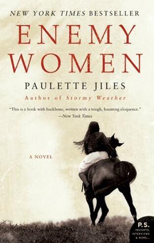 Cover of Paulette Jiles's Enemy Women (Perennial, 2002).