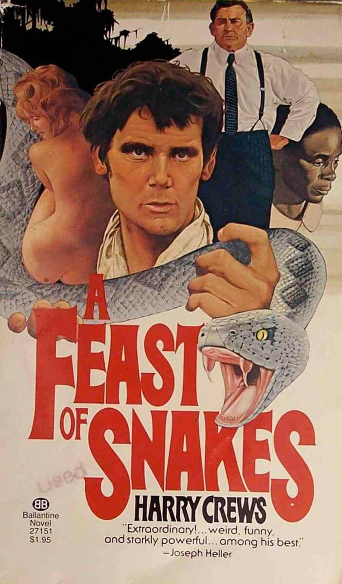 Cover of Harry Crews's A Feast of Snakes (Ballantine, 1978 edition), November 24, 2005. Photograh by Flickr user Chris Drumm. Creative Commons license CC BY 2.0.