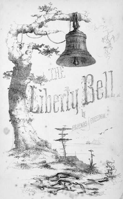 Anti-slavery Liberty Bell print, Boston, 1848. Engraving by J. R. Foster. Published by National Anti-slavery Bazaar. Courtesy of the New York Public Library Schomburg Center, digitalcollections.nypl.org/items/510d47da-75d7-a3d9-e040-e00a18064a99.