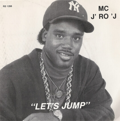 """Album cover for the single """"Let's Jump"""" by MC J' Ro 'J. (Rosemont, 1988)."""