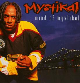 Album cover for Mind of Mystikal by Mystikal. (Jive, 1995).