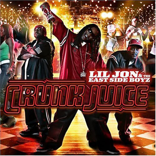 Album cover for Crunk Juice by Lil Jon & The East Side Boyz. (TBT Records, 2004).