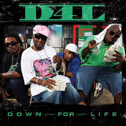 Album cover for Down for Life by D4L. (Asylum Records, 2005).