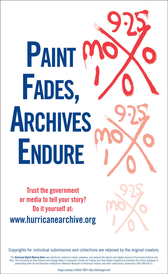 Paint Fades, Archives Endure. Advertisement by unknown creator. Courtesy of Hurricane Digital Memory Bank, Roy Rosenzweig Center for History and New Media, George Mason University and the University of New Orleans.