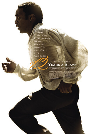 Promotional poster for 12 Years A Slave