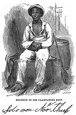 "Solomon Northup in his ""plantation suit,"" ca. 1853. Engraving from Solomon Northrup's Twelve Years a Slave (Auburn: Derby and Miller, 1853). From Archive.org."