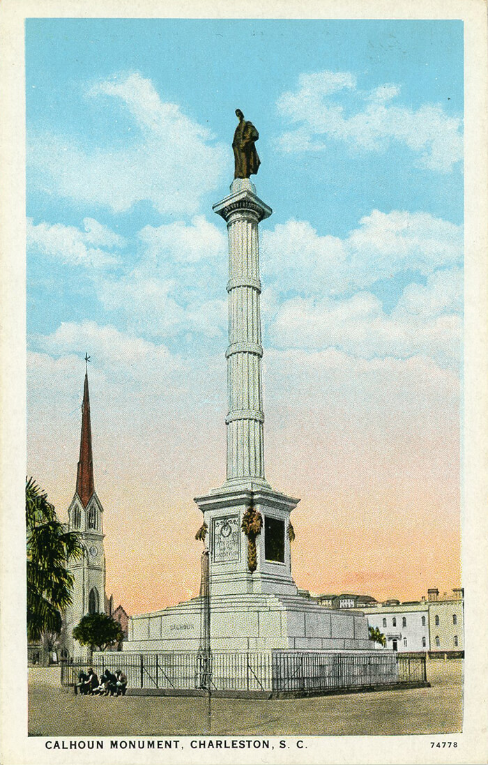 Calhoun Monument, Charleston, South Carolina, ca. 1915–1930. Postcard by unknown creator. Courtesy of Daniel A. Pollock.