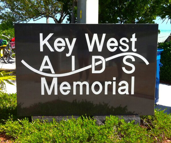 Sign at the Key West AIDS Memorial, Key West, Florida, March 2014. Photograph courtesy of the author.