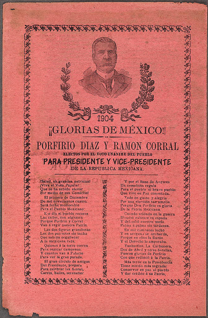 Glorias de México!, with bust portrait of Porfirio Díaz, Mexico City, 1904. Broadside, on recto, by Antonio Vallegas Arroyo and José Guadalupe Posada. Courtesy of the Caroline and Ewan Swann Collection, Library of Congress Prints and Photographs Division, LC-DIG-ppmsc-04473