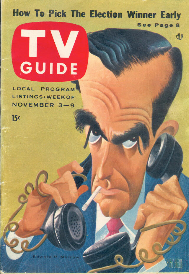 Cover of TV Guide magazine featuring a caricature of Edward R. Murrow, November 3–9, 1956. Illustration by Al Hirschfeld. Scan courtesy of Flickr user Jim Ellwanger. Creative Commons license CC BY-NC 2.0.